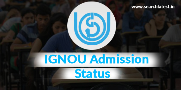 IGNOU Admission Status / IGNOU Registration Status