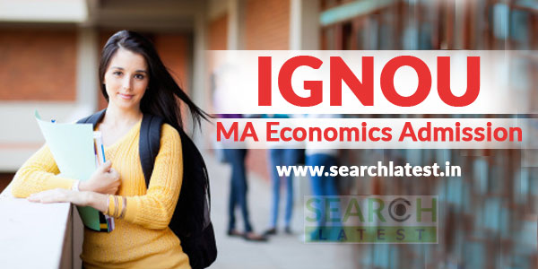 Ignou Ma Economics Admission 2020 Searchlatest In