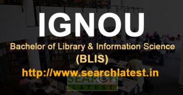 BLIS from IGNOU admission, eligibility, fee, courses, syllabus
