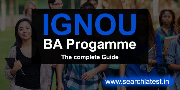 IGNOU BA Admission, Eligibility, Fee, Courses, Syllabus, Exam Form, Exam Fees