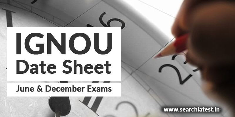 Download IGNOU Date Sheet online