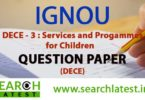 IGNOU DECE 3 Question Paper