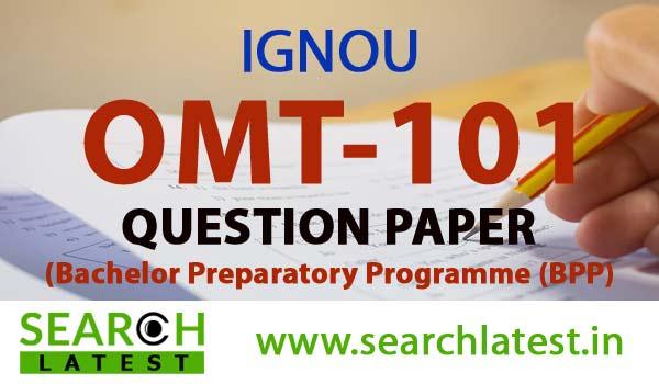 IGNOU OMT 101 Question Paper