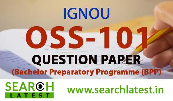 IGNOU OSS 101 Question Paper